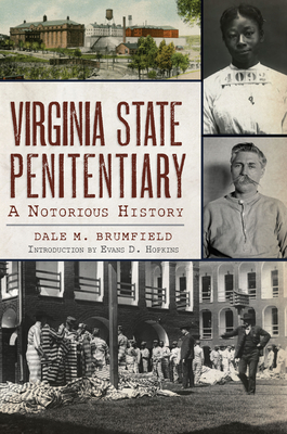 Virginia State Penitentiary: A Notorious History Cover Image