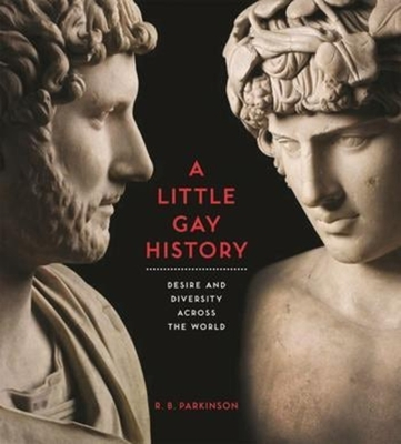 A Little Gay History: Desire and Diversity Across the World Cover Image