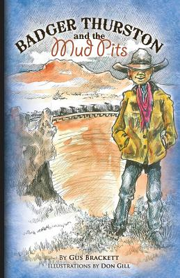 Badger Thurston and the Mud Pits Cover Image
