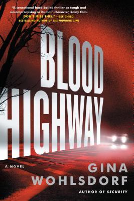 Blood Highway: A Novel Cover Image