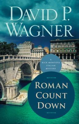 Roman Count Down (Rick Montoya Italian Mysteries #6) Cover Image