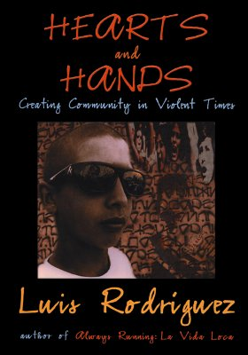 Hearts and Hands: Creating Community in Violent Times Cover Image