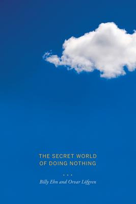 The Secret World of Doing Nothing Cover