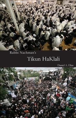 Rabbi Nachman's Tikun HaKlali: The Ten Psalms Cover Image