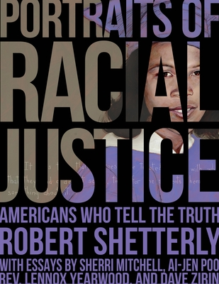 Portraits of Racial Justice: Americans Who Tell the Truth cover