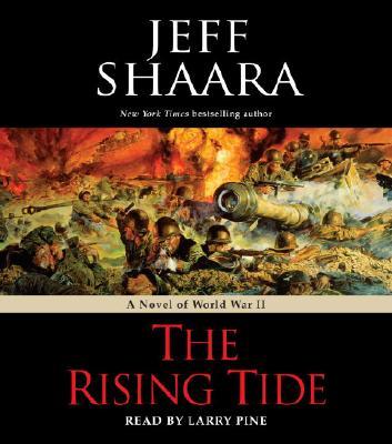 The Rising Tide A Novel Of World War Ii Abridged Compact Disc