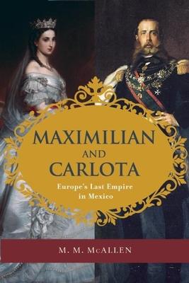 Cover for Maximilian and Carlota