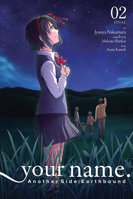 your name. Another Side:Earthbound, Vol. 2 (manga) (your name. Another Side:Earthbound (manga) #2) Cover Image