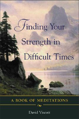 Finding Your Strength in Difficult Times (Book of Meditations) Cover Image