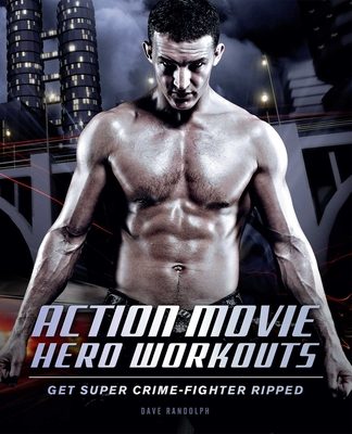 Cover for Action Movie Hero Workouts