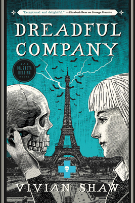Dreadful Company (A Dr. Greta Helsing Novel #2) Cover Image