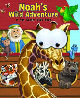 Noah's Wild Adventure Cover