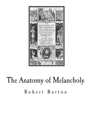 The Anatomy of Melancholy: A Multi-Discipline Book on Melancholy Cover Image