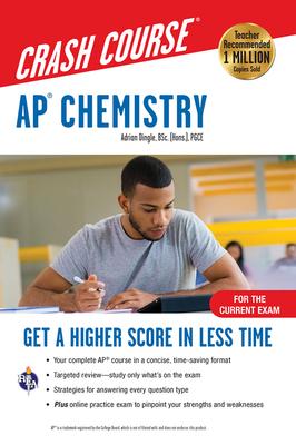 Ap(r) Chemistry Crash Course, Book + Online: Get a Higher Score in Less Time (Advanced Placement (AP) Crash Course) Cover Image