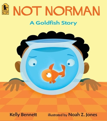 Not Norman: A Goldfish Story Cover Image