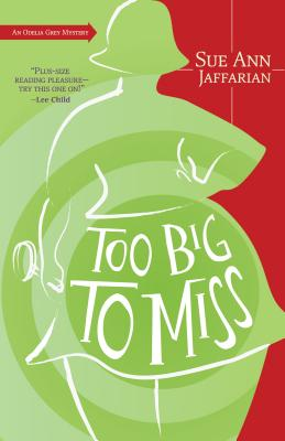 Too Big to Miss (Odelia Grey Mysteries #1) Cover Image