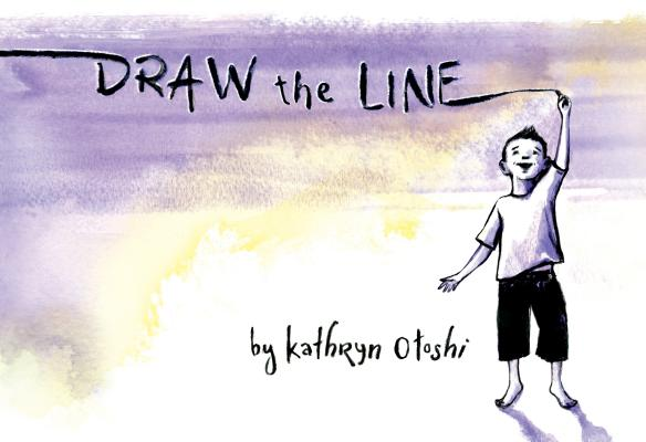 Draw the Line by Kathryn Otoshi