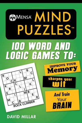 Mensa® Mind Puzzles: 100 Word and Logic Games To: Improve Your Memory, Sharpen Your Wit, and Train Your Brain (Mensa's Brilliant Brain Workouts) Cover Image