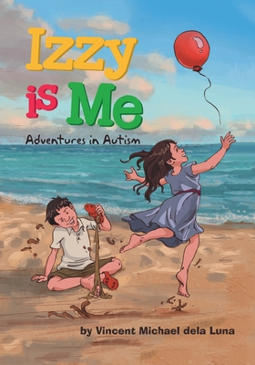 Izzy is Me: Adventures in Autism Cover Image