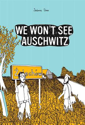 We Won't See Auschwitz (Selfmadehero) Cover