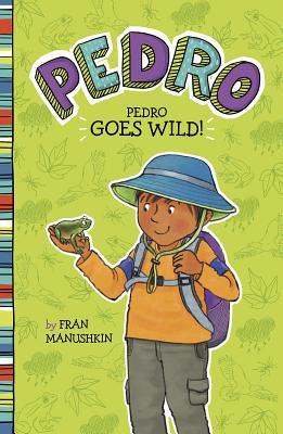 Pedro Goes Wild! Cover Image