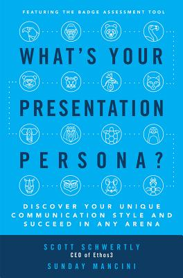 What's Your Presentation Persona?: Discover Your Unique