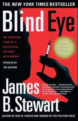 Blind Eye: The Terrifying Story Of A Doctor Who Got Away With Murder Cover Image