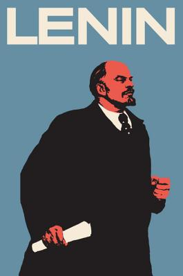 Lenin: The Man, the Dictator, and the Master of Terror Cover Image