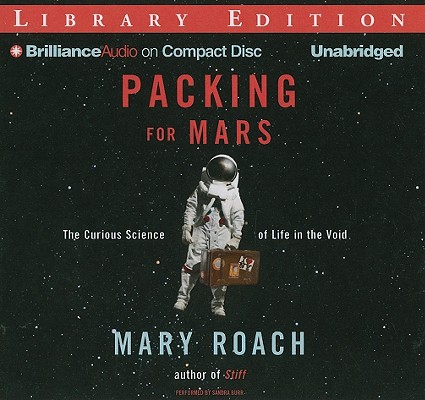 Packing for Mars: The Curious Science of Life in the Void Cover Image
