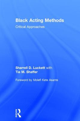 Black Acting Methods: Critical Approaches Cover Image