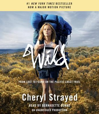 Wild: From Lost to Found on the Pacific Crest Trail Cover Image