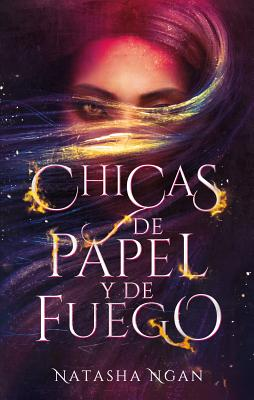 Chicas de Papel y de Fuego = Girls of Paper and Fire Cover Image