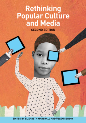 Rethinking Popular Culture and Media Cover Image