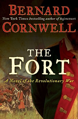 The Fort: A Novel of the Revolutionary War Cover Image