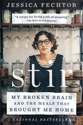 Stir: My Broken Brain and the Meals That Brought Me Home cover