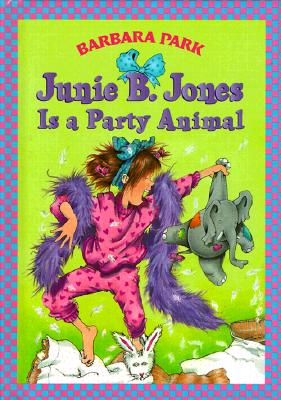 Junie B. Jones #10: Junie B. Jones Is a Party Animal Cover Image