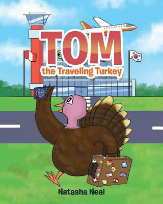Tom the Traveling Turkey Cover Image