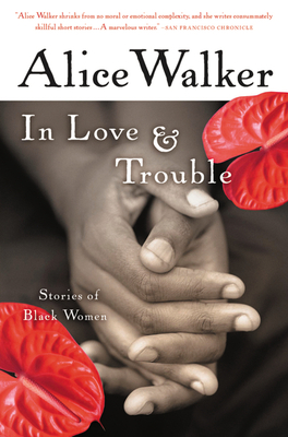 In Love & Trouble: Stories of Black Women Cover Image