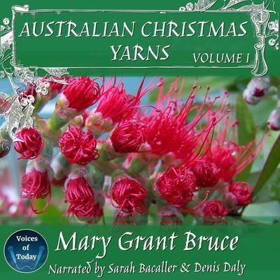 Australian Christmas Yarns Lib/E: Volume I Cover Image