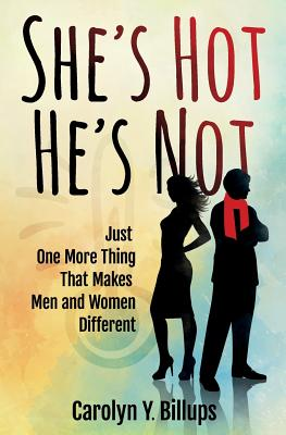 She's Hot, He's Not: Just One More Thing That Makes Men and Women Different Cover Image