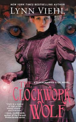Cover for The Clockwork Wolf (Disenchanted & Co.)