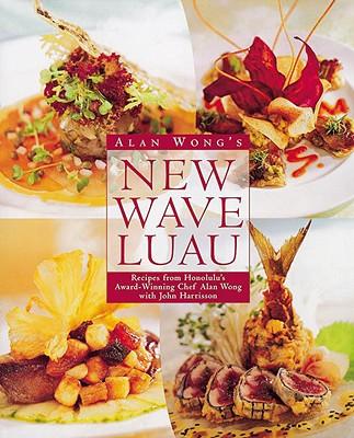 Alan Wong's New Wave Luau Cover