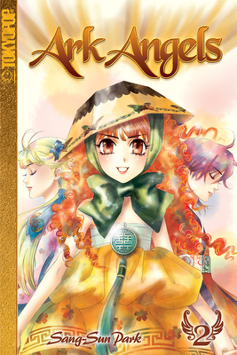 Ark Angels manga volume 2 (Ark Angels manga #2) Cover Image