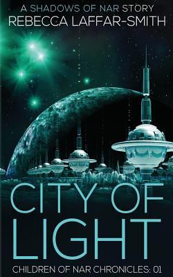 City of Light: Children of Nar Chronicles Cover Image