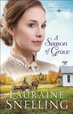 A Season of Grace (Under Northern Skies #3) Cover Image