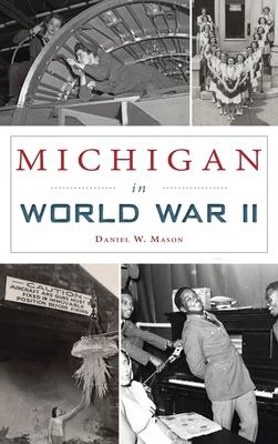 Michigan in World War II (Military) Cover Image