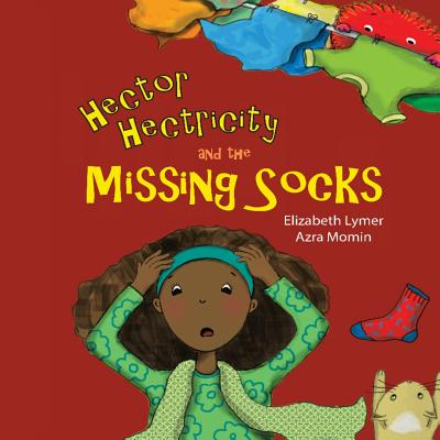 Hector Hectricity and the Missing Socks: A Prayerful Paracks Story Cover Image