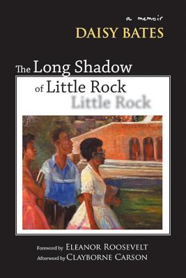 The Long Shadow of Little Rock: A Memoir Cover Image