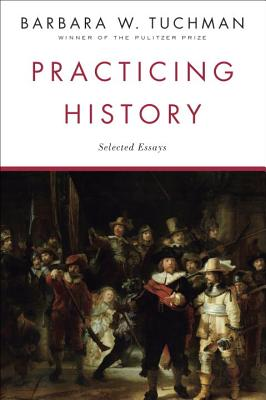 Practicing History: Selected Essays Cover Image