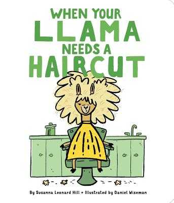 Cover for When Your Llama Needs a Haircut (When Your...)
